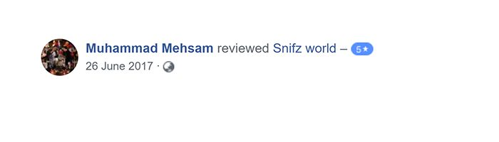 Muhammad mehsam Customer Reviews for snifz